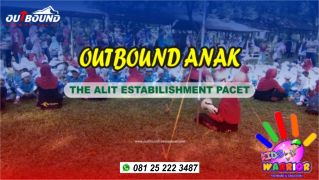 Outbound Anak Pacet
